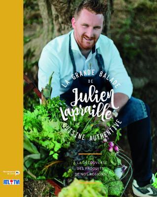 Livre de recettes la grande balade de Julien Lapraille