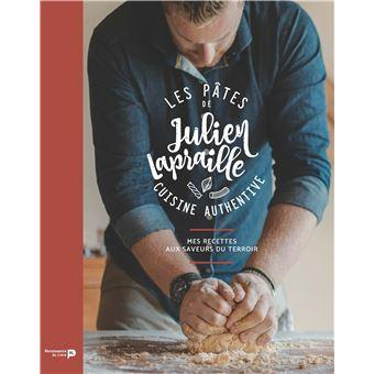 Livre de recettes les pâtes de Julien Lapraille